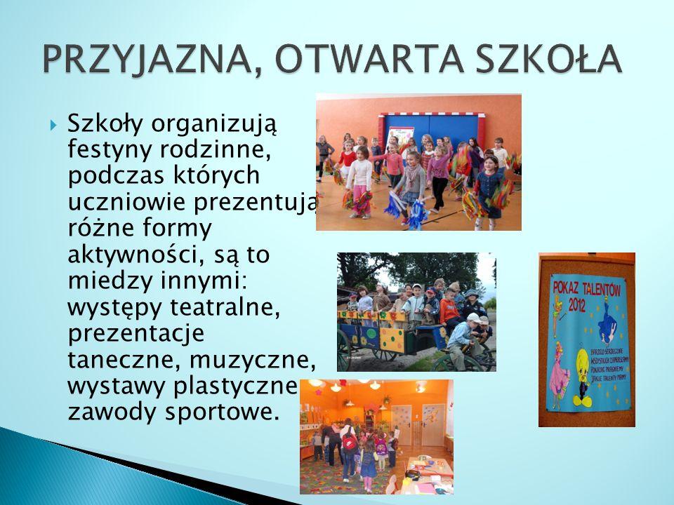 Szkoły organizują festyny rodzinne, podczas których uczniowie prezentują różne formy aktywności, są to miedzy innymi: występy teatralne, prezentacje taneczne, muzyczne, wystawy plastyczne, zawody sportowe.