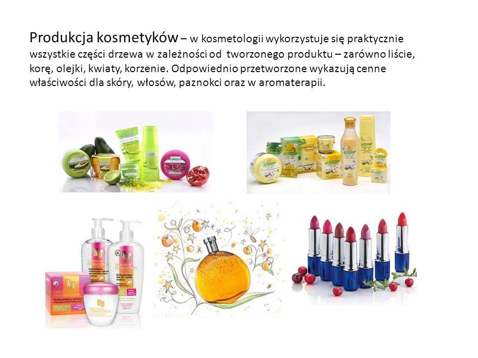 Produkcja kosmetyków – w kosmetologii wykorzystuje się praktycznie wszystkie części drzewa w zależności od tworzonego produktu – zarówno liście, korę,