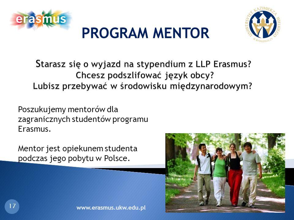 S tarasz się o wyjazd na stypendium z LLP Erasmus? Chcesz podszlifować język obcy? Lubisz przebywać w środowisku międzynarodowym? S tarasz się o wyjaz