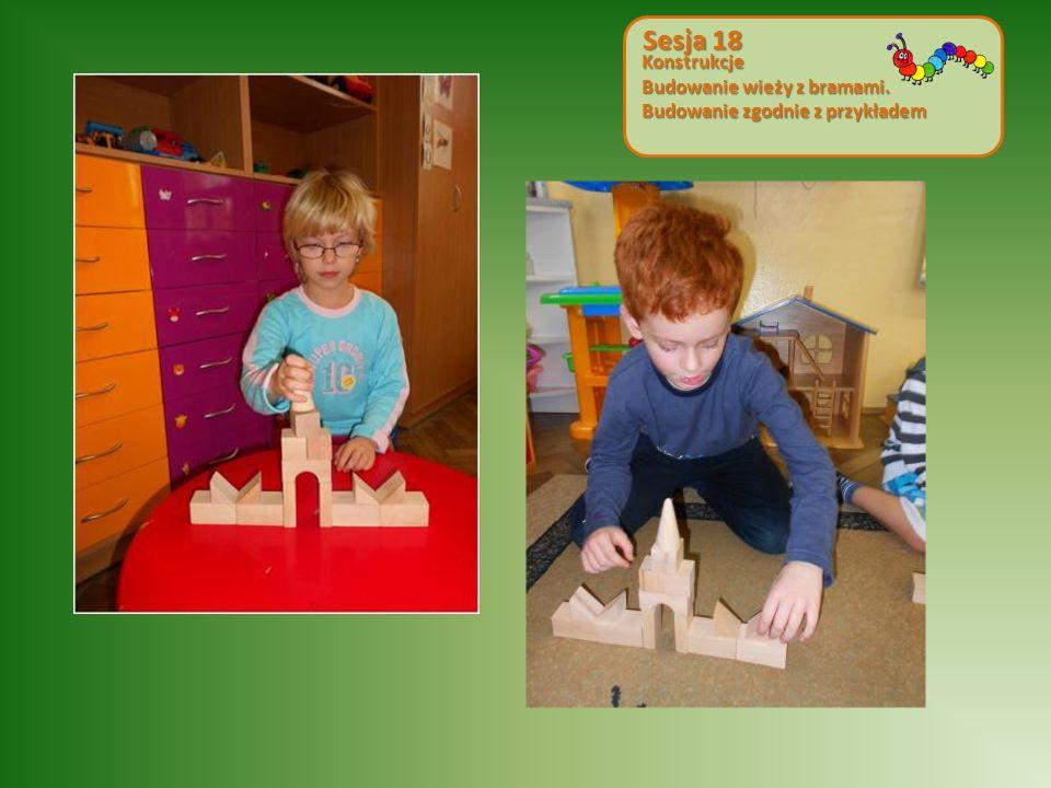 Konstrukcje Budowanie wieży z bramami. Budowanie zgodnie z przykładem Sesja 18