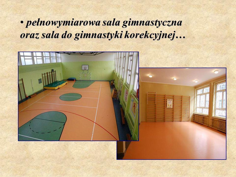pełnowymiarowa sala gimnastyczna oraz sala do gimnastyki korekcyjnej… pełnowymiarowa sala gimnastyczna oraz sala do gimnastyki korekcyjnej…