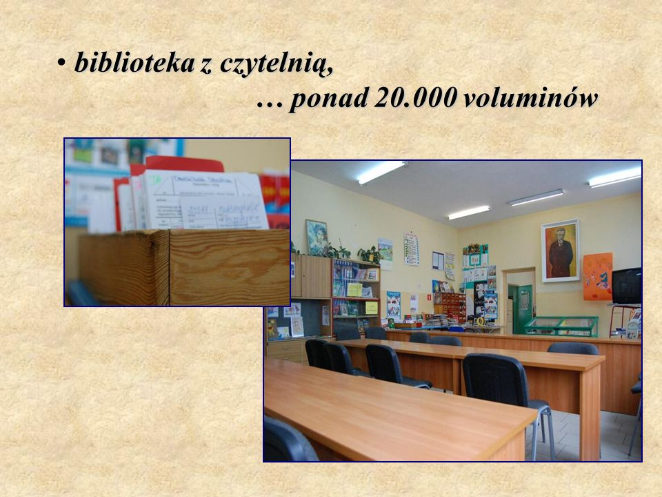 biblioteka z czytelnią, … ponad 20.000 voluminów