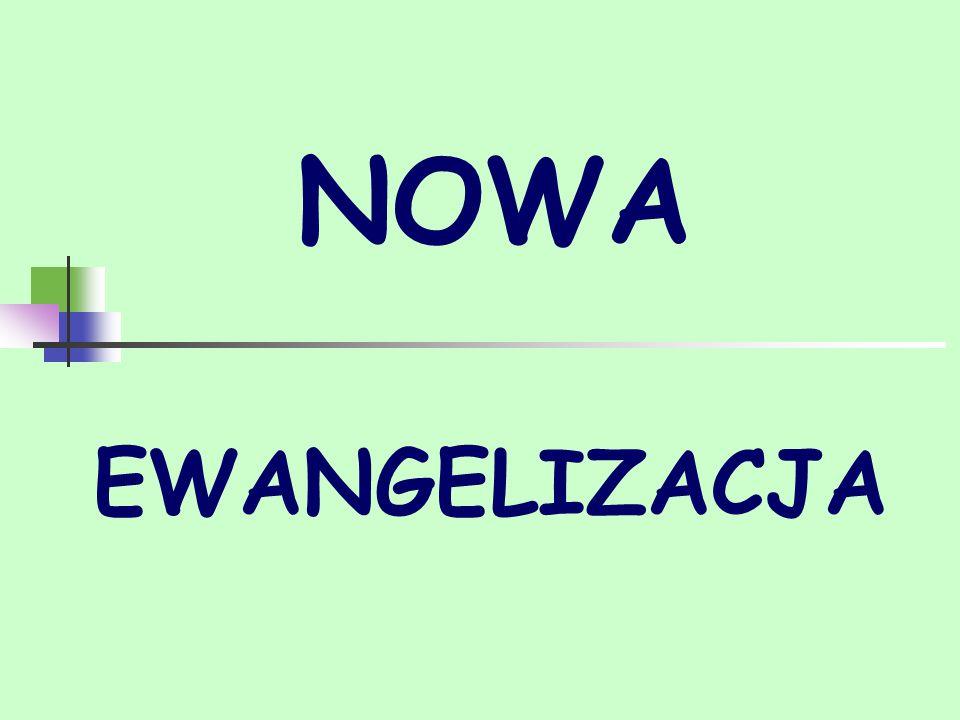 Ewangelizacja w parafii Nowa ewangelizacja, ze swojej zasady, musi być wprowadzona w każdy wymiar działania parafii.