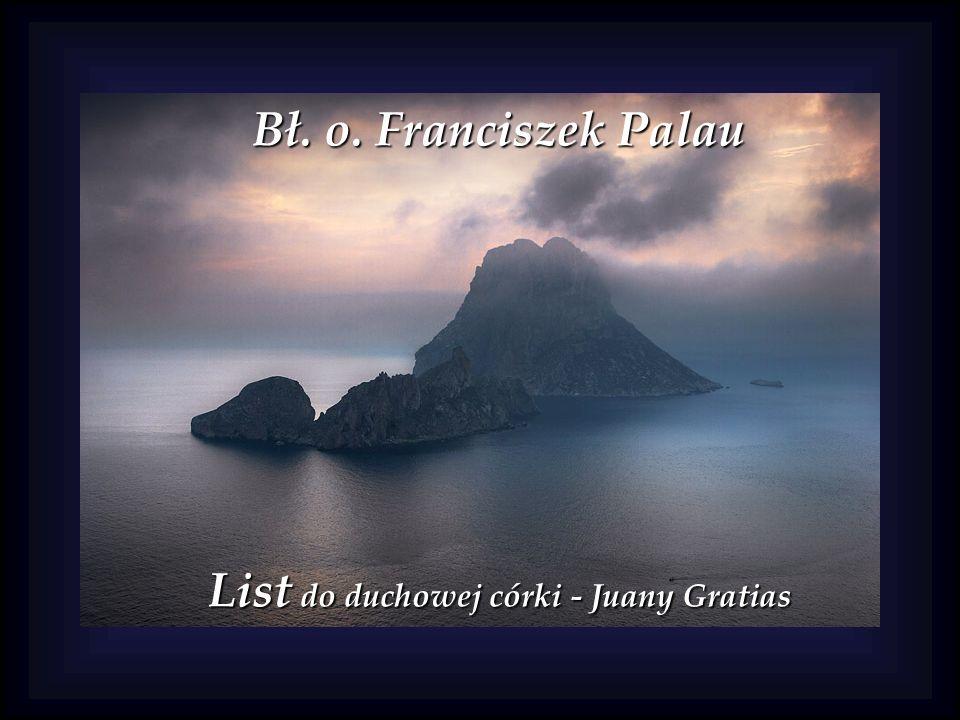 Bł. o. Franciszek Palau List do duchowej córki - Juany Gratias