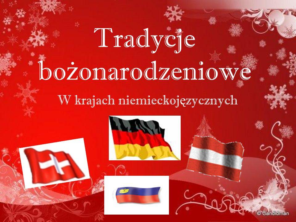 Tradycje bo ż onarodzeniowe W krajach niemieckoj ę zycznych
