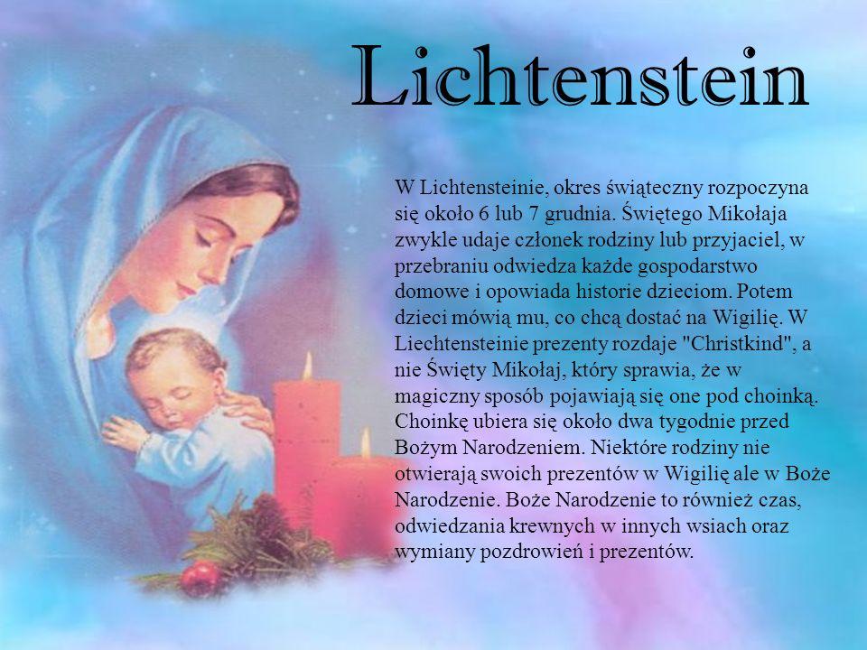 W Lichtensteinie, okres świąteczny rozpoczyna się około 6 lub 7 grudnia. Świętego Mikołaja zwykle udaje członek rodziny lub przyjaciel, w przebraniu o