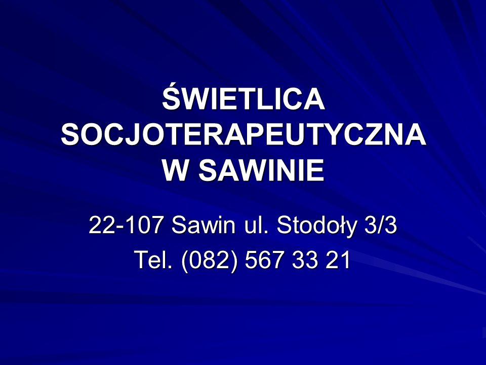 W strukturze Stowarzyszenia Kobiet Gminy Sawin funkcjonuje Świetlica Socjoterapeutyczna udzielająca wsparcia dla ok.