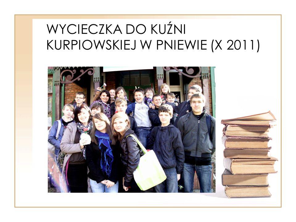 WYCIECZKA DO KUŹNI KURPIOWSKIEJ W PNIEWIE (X 2011)