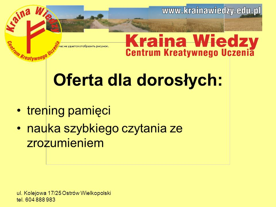 ul.Kolejowa 17/25 Ostrów Wielkopolski tel.