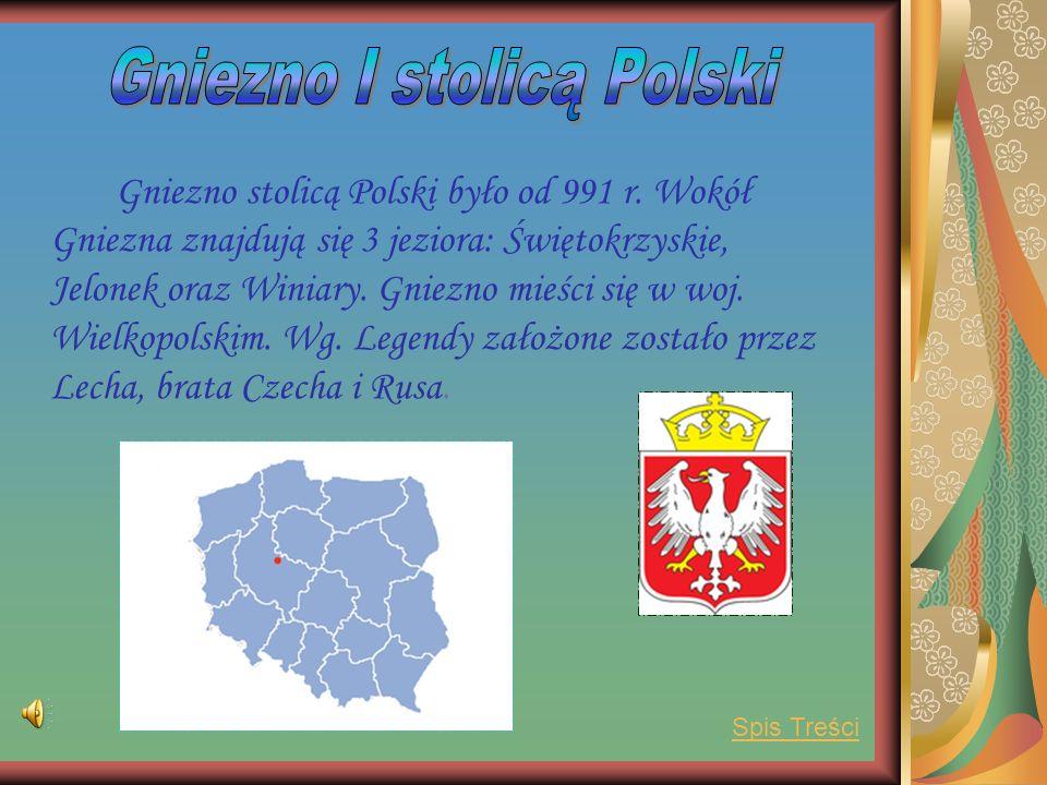 Gniezno stolicą Polski było od 991 r.