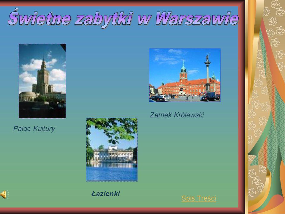 Pałac Kultury Łazienki Zamek Królewski Spis Treści