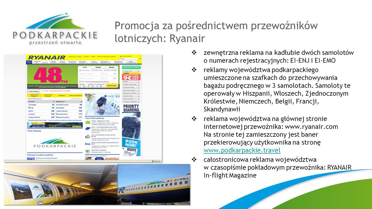 Promocja za pośrednictwem przewoźników lotniczych: Ryanair zewnętrzna reklama na kadłubie dwóch samolotów o numerach rejestracyjnych: EI-ENJ i EI-EMO