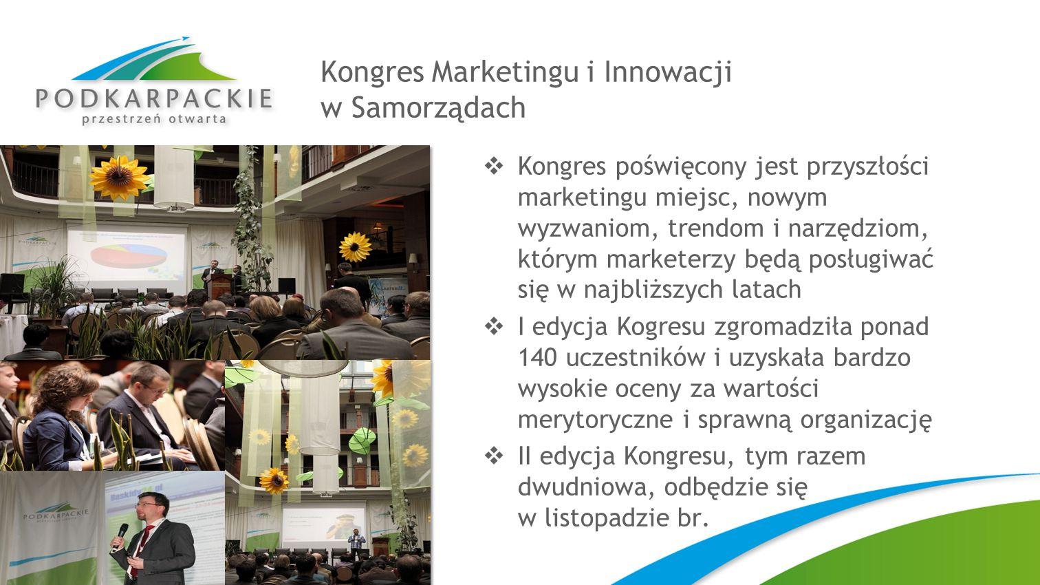 Kongres Marketingu i Innowacji w Samorządach Kongres poświęcony jest przyszłości marketingu miejsc, nowym wyzwaniom, trendom i narzędziom, którym mark