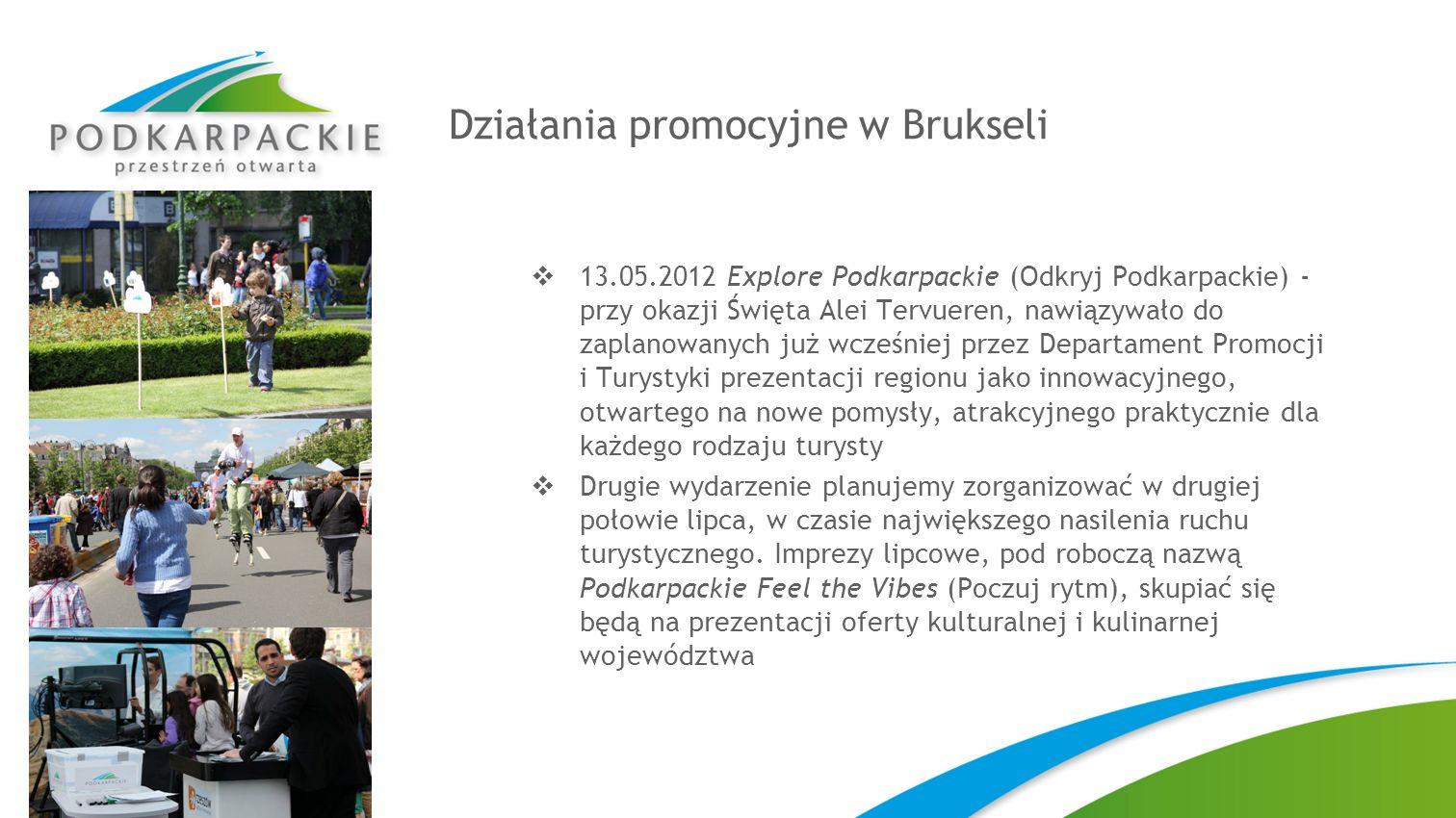Działania promocyjne w Brukseli 13.05.2012 Explore Podkarpackie (Odkryj Podkarpackie) - przy okazji Święta Alei Tervueren, nawiązywało do zaplanowanyc