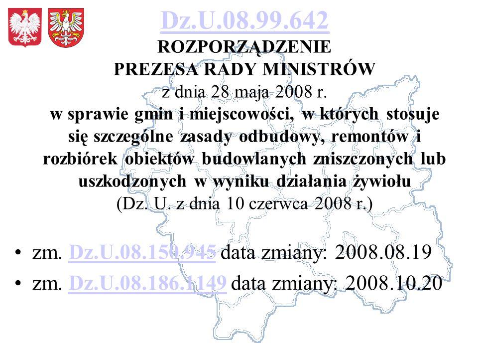 Dz.U.08.99.642 Dz.U.08.99.642 ROZPORZĄDZENIE PREZESA RADY MINISTRÓW z dnia 28 maja 2008 r. w sprawie gmin i miejscowości, w których stosuje się szczeg