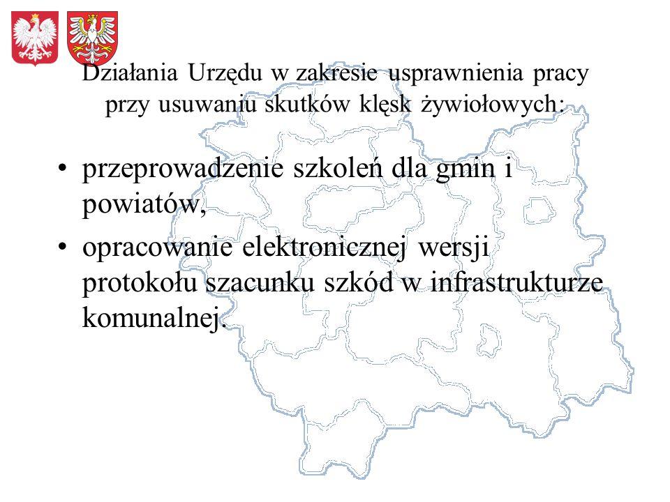 Działania Urzędu w zakresie usprawnienia pracy przy usuwaniu skutków klęsk żywiołowych: przeprowadzenie szkoleń dla gmin i powiatów, opracowanie elekt