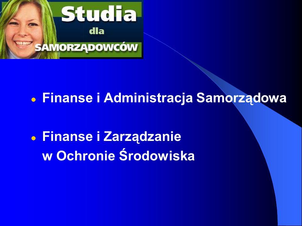 Finanse i Administracja Samorządowa Finanse i Zarządzanie w Ochronie Środowiska