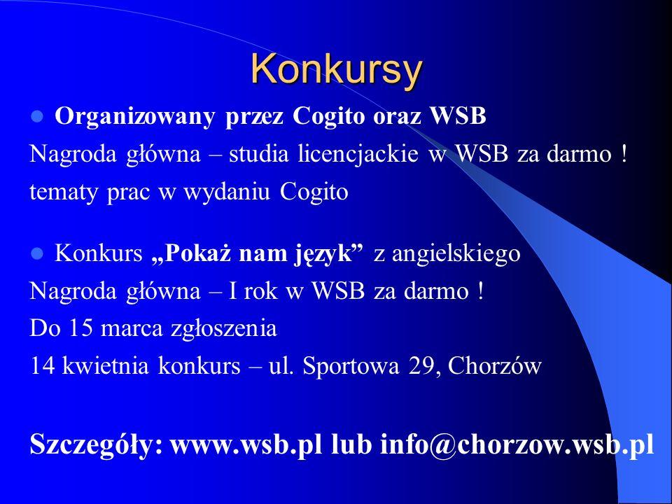 Konkursy Organizowany przez Cogito oraz WSB Nagroda główna – studia licencjackie w WSB za darmo ! tematy prac w wydaniu Cogito Konkurs Pokaż nam język