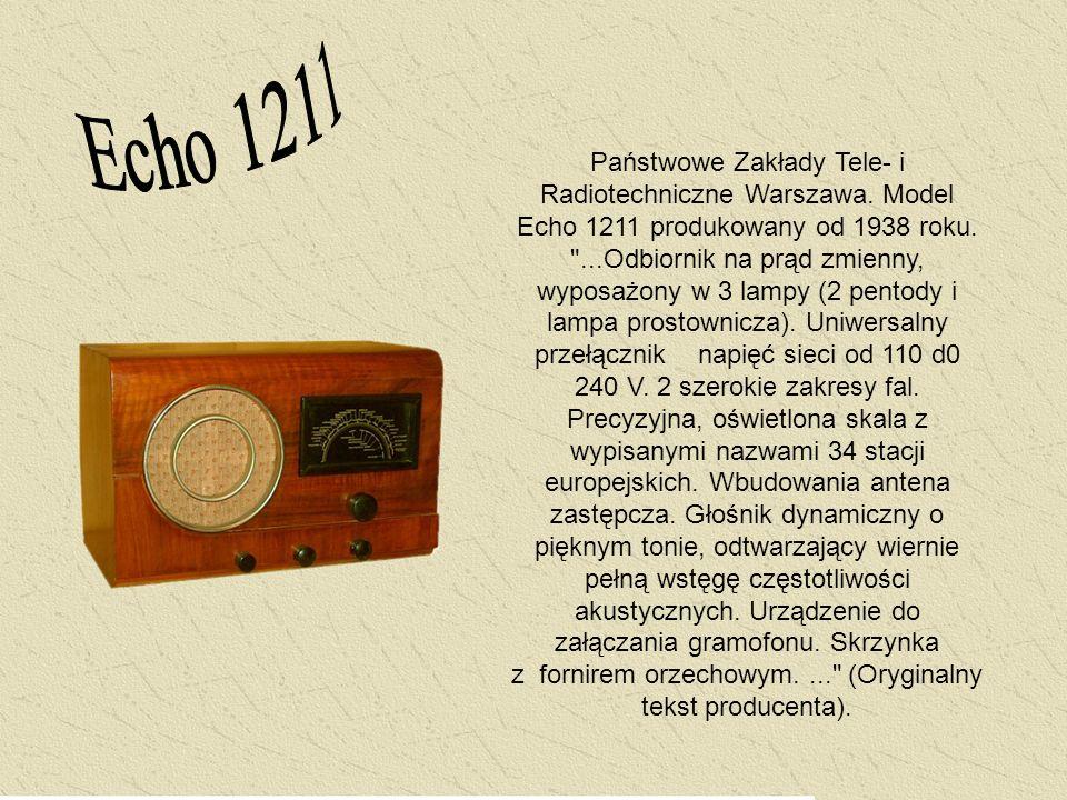 Państwowe Zakłady Tele- i Radiotechniczne Warszawa. Model Echo 1211 produkowany od 1938 roku.