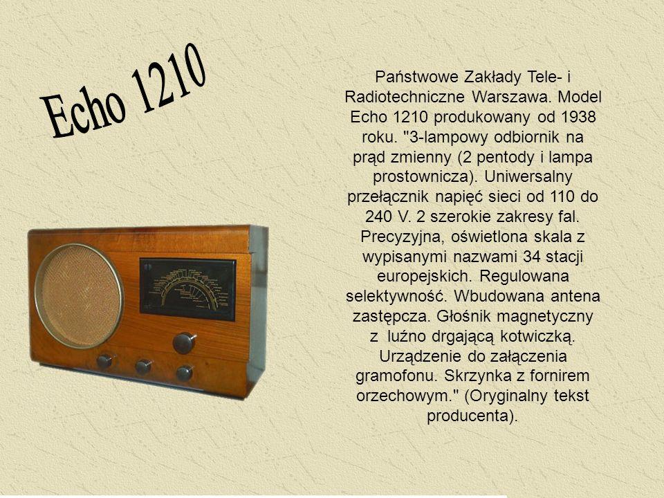 Państwowe Zakłady Tele- i Radiotechniczne Warszawa. Model Echo 1210 produkowany od 1938 roku.