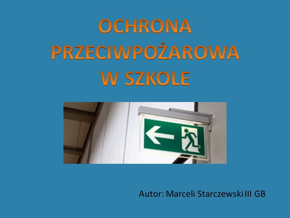 Autor: Marceli Starczewski III GB