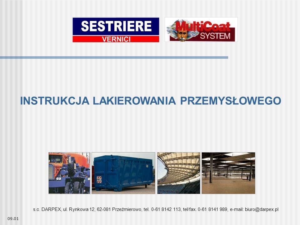 INSTRUKCJA LAKIEROWANIA PRZEMYSŁOWEGO 09.01 s.c. DARPEX, ul.