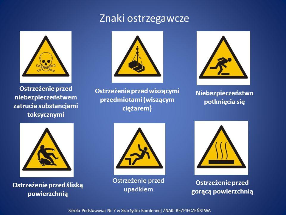 Znaki ostrzegawcze Ostrzeżenie przed niebezpieczeństwem zatrucia substancjami toksycznymi Ostrzeżenie przed wiszącymi przedmiotami (wiszącym ciężarem)
