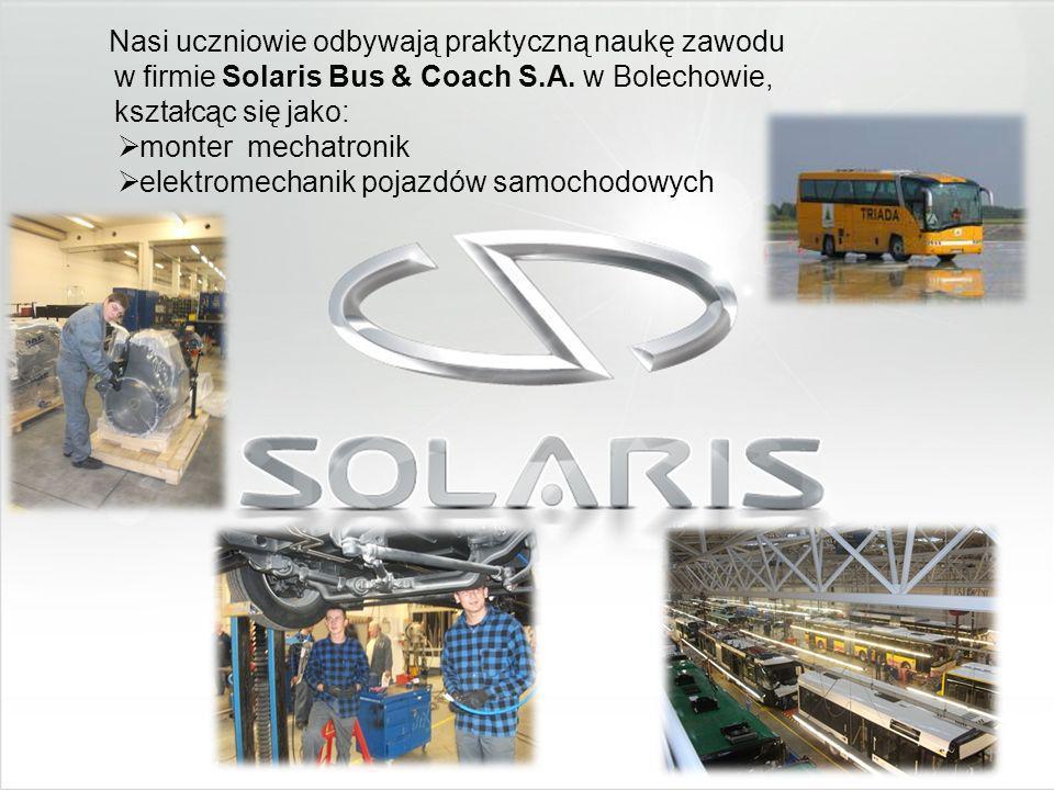 Nasi uczniowie odbywają praktyczną naukę zawodu w firmie Solaris Bus & Coach S.A.