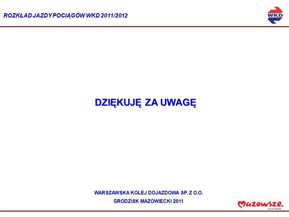 WARSZAWSKA KOLEJ DOJAZDOWA SP. Z O.O.
