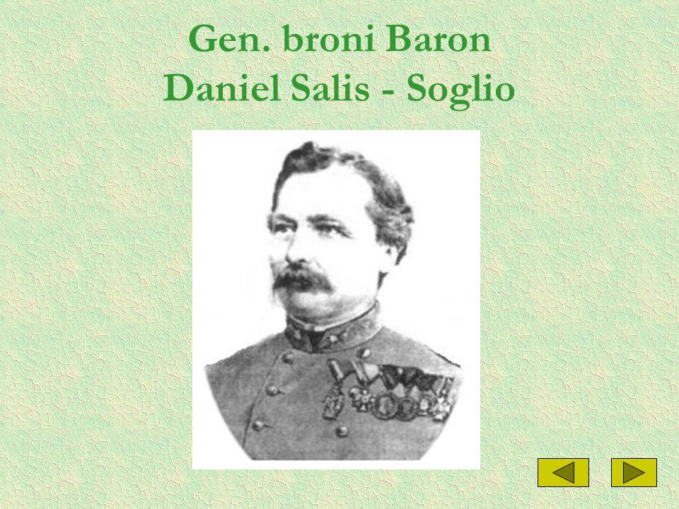 Gen. broni Baron Daniel Salis - Soglio