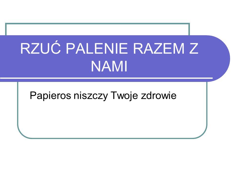 Kilka faktów o spożyciu tytoniu w Polsce i na świecie Z ocen WHO wynika, że około 1/3 dorosłych mieszkańców Ziemi tj, 1,1 mld osób, w tym 200 mln Kobiet jest palaczami tytoniu; Na całym świecie 47% mężczyzn i 12% kobiet pali tytoń W krajach rozwijających się palaczami jest 48% mężczyzn i 7 % kobiet; W krajach wysokorozwiniętych 42%mężczyzn i 24 % kobiet; W Polsce w 2004 r.