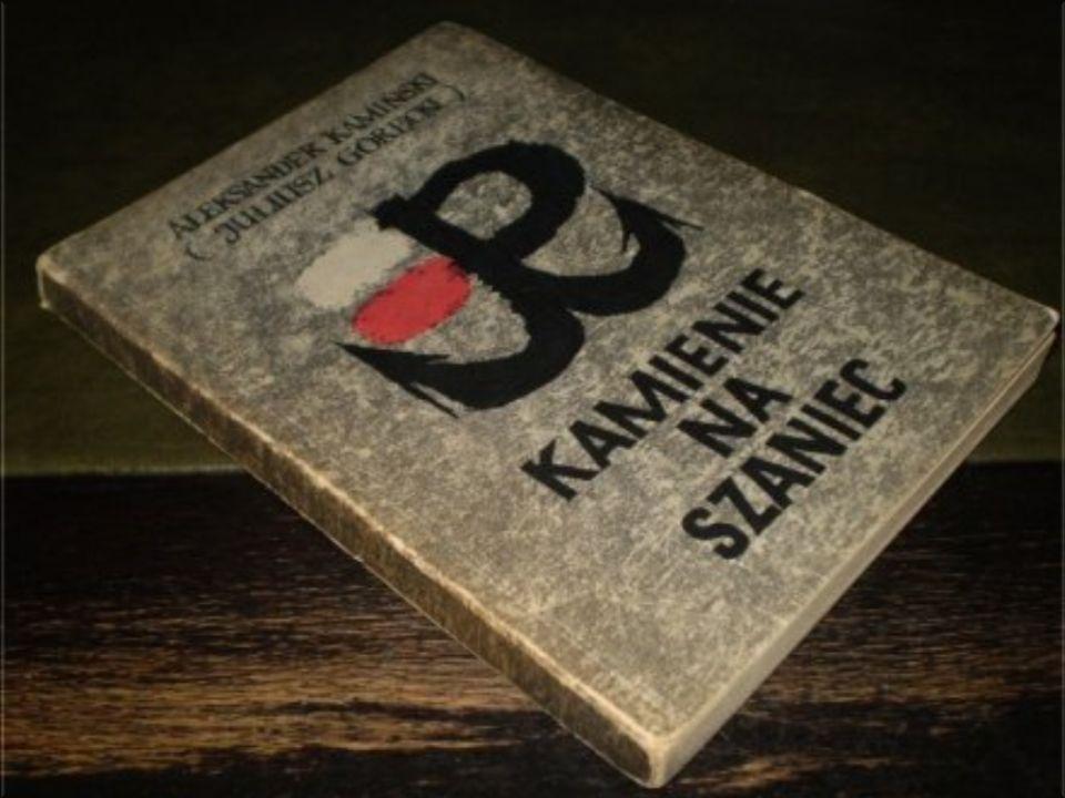 Tak rozpoczyna się utwór Aleksandra Kamińskiego pt: Kamienie na szaniec.