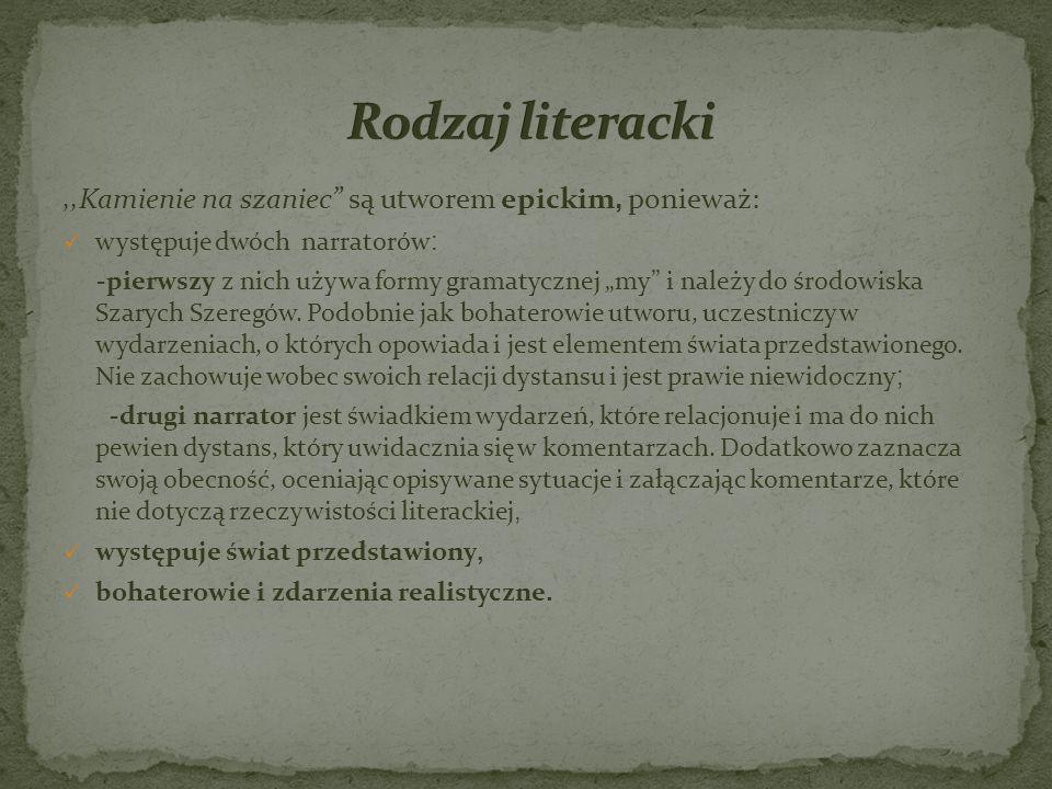 Utwór Kamińskiego zaliczany jest do literatury faktu, nie ma w nim fikcji literackiej.