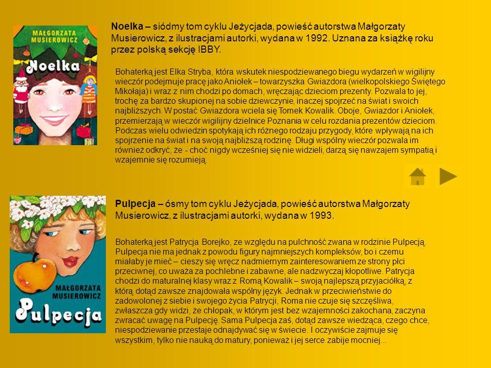 Noelka – siódmy tom cyklu Jeżycjada, powieść autorstwa Małgorzaty Musierowicz, z ilustracjami autorki, wydana w 1992. Uznana za książkę roku przez pol