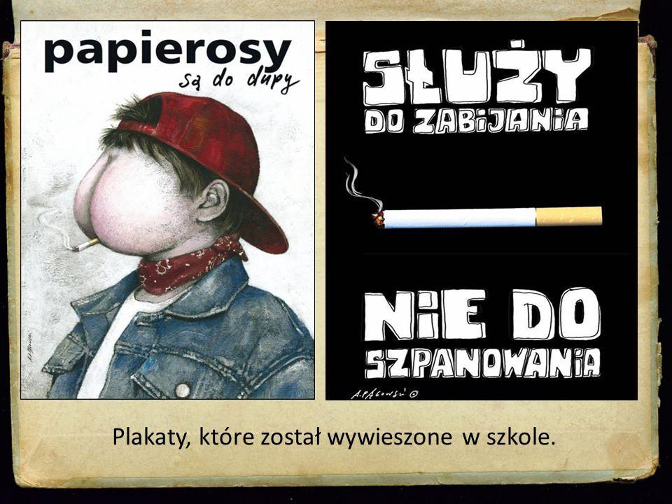 Plakaty, które został wywieszone w szkole.