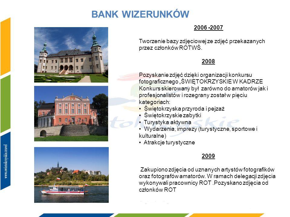 BANK WIZERUNKÓW 2006 -2007 Tworzenie bazy zdjęciowej ze zdjęć przekazanych przez członków ROTWŚ. 2008 Pozyskanie zdjęć dzięki organizacji konkursu fot