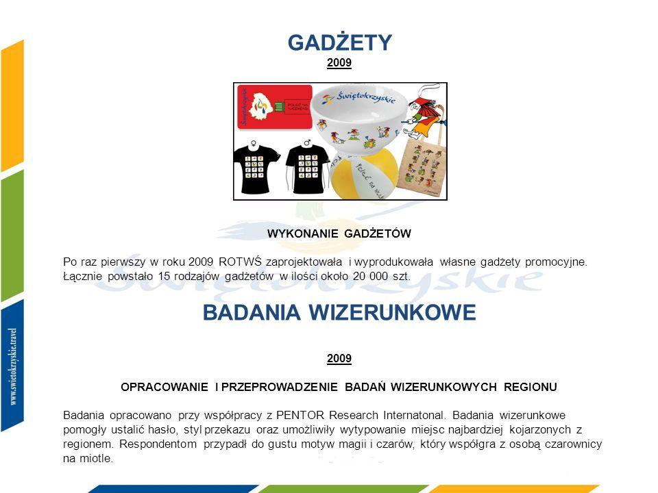 GADŻETY 2009 WYKONANIE GADŻETÓW Po raz pierwszy w roku 2009 ROTWŚ zaprojektowała i wyprodukowała własne gadżety promocyjne. Łącznie powstało 15 rodzaj