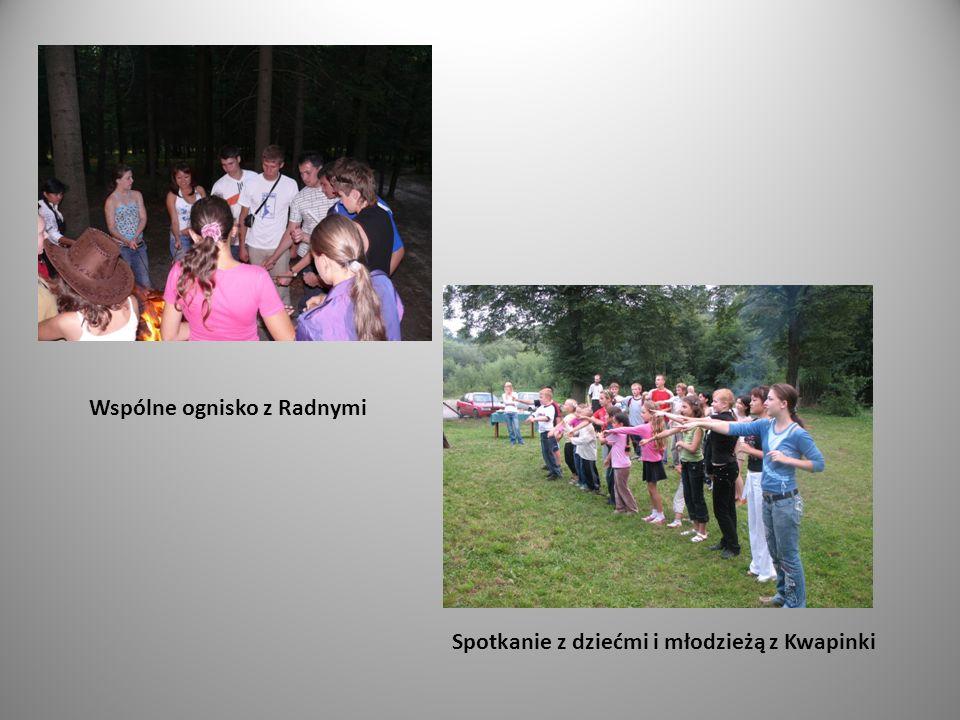 Wspólne ognisko z Radnymi Spotkanie z dziećmi i młodzieżą z Kwapinki