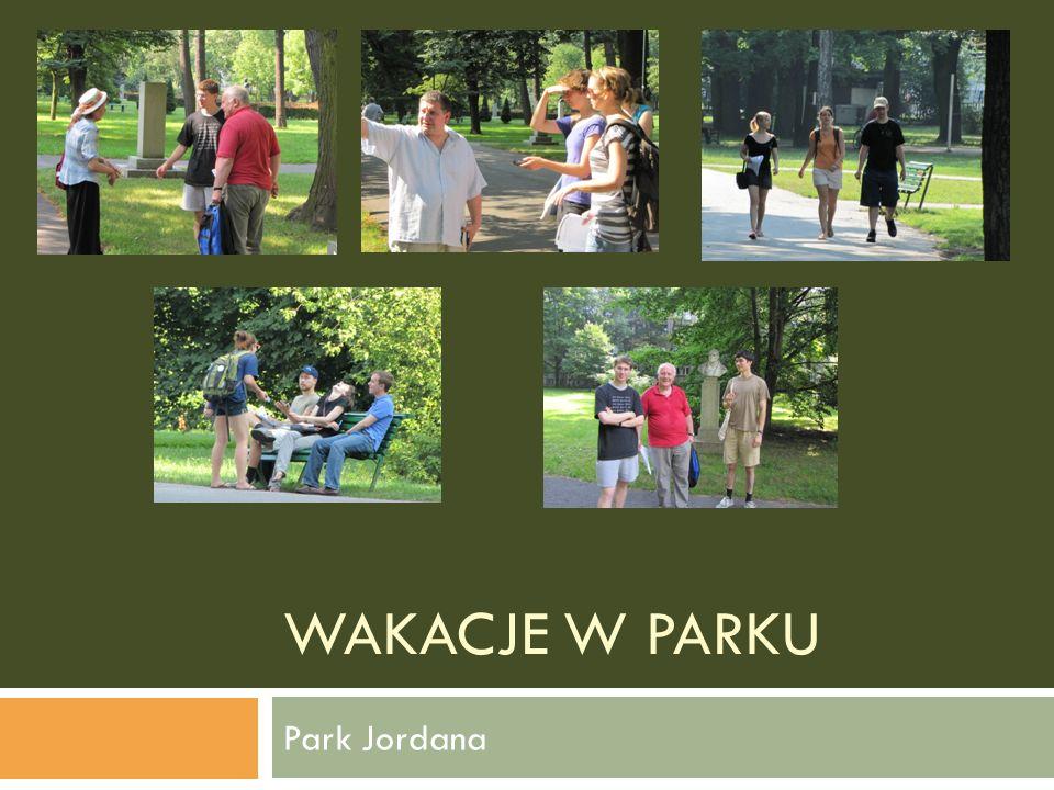 WAKACJE W PARKU Park Jordana