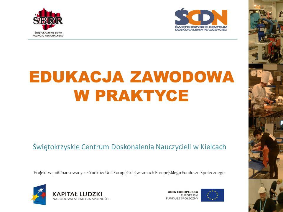 Informacje ogólne o projekcie Priorytet IX: Rozwój wykształcenia i kompetencji w regionach Działanie 9.2: Podniesienie atrakcyjności i jakości szkolnictwa zawodowego Tytuł projektu: EDUKACJA ZAWODOWA W PRAKTYCE Czas realizacji projektu: 01.07.2013r.
