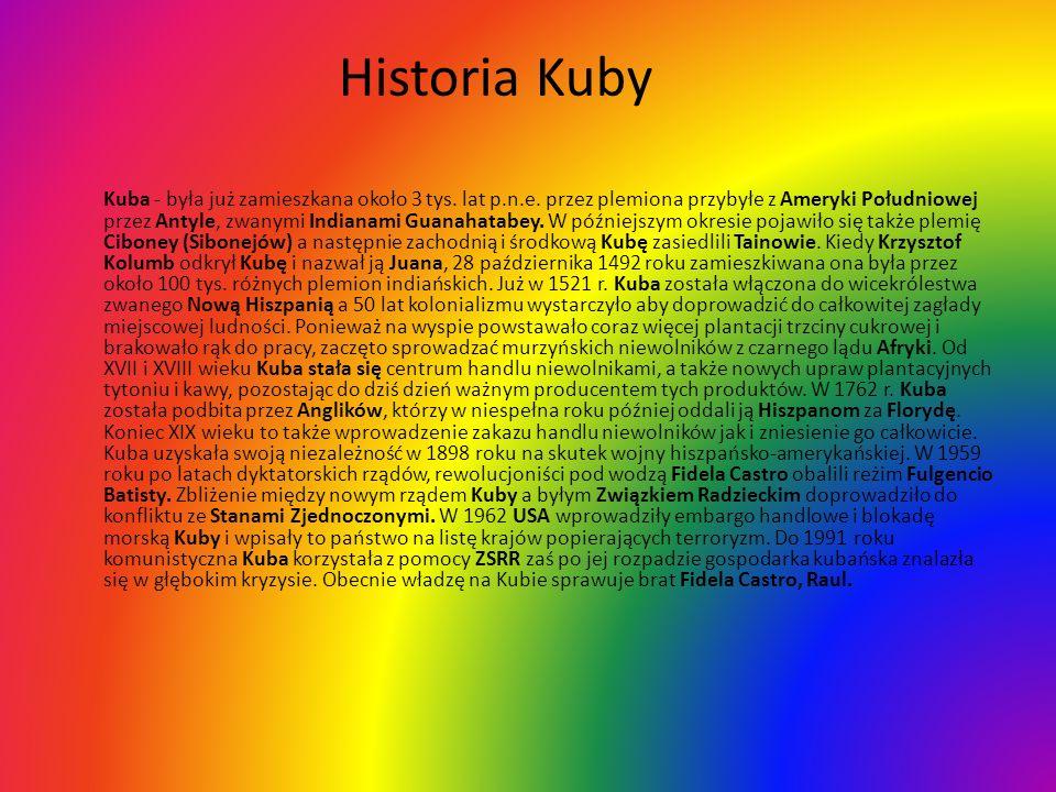 Historia Kuby Kuba - była już zamieszkana około 3 tys. lat p.n.e. przez plemiona przybyłe z Ameryki Południowej przez Antyle, zwanymi Indianami Guanah