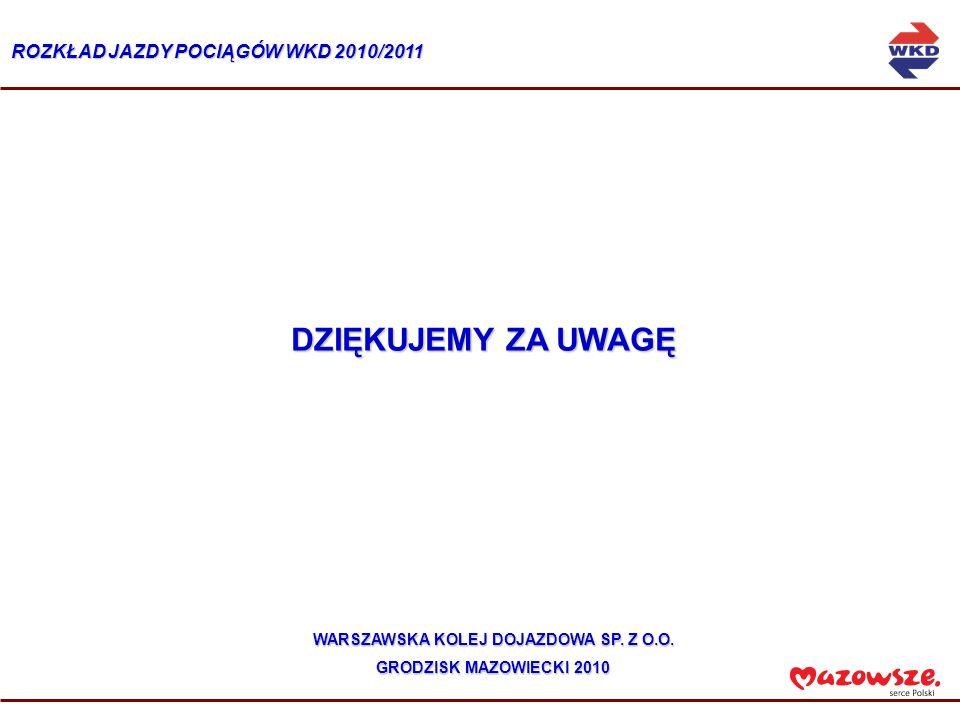 ROZKŁAD JAZDY POCIĄGÓW WKD 2010/2011 WARSZAWSKA KOLEJ DOJAZDOWA SP.