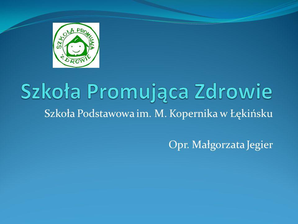 Szkoła Podstawowa im. M. Kopernika w Łękińsku Opr. Małgorzata Jegier