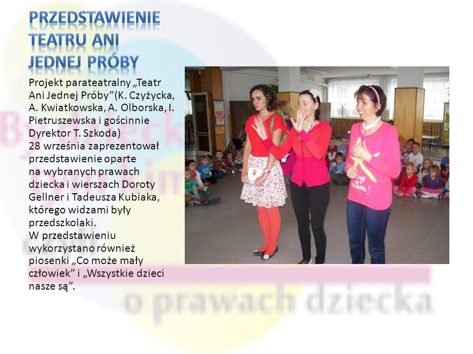 Projekt parateatralny Teatr Ani Jednej Próby(K.Czyżycka, A.