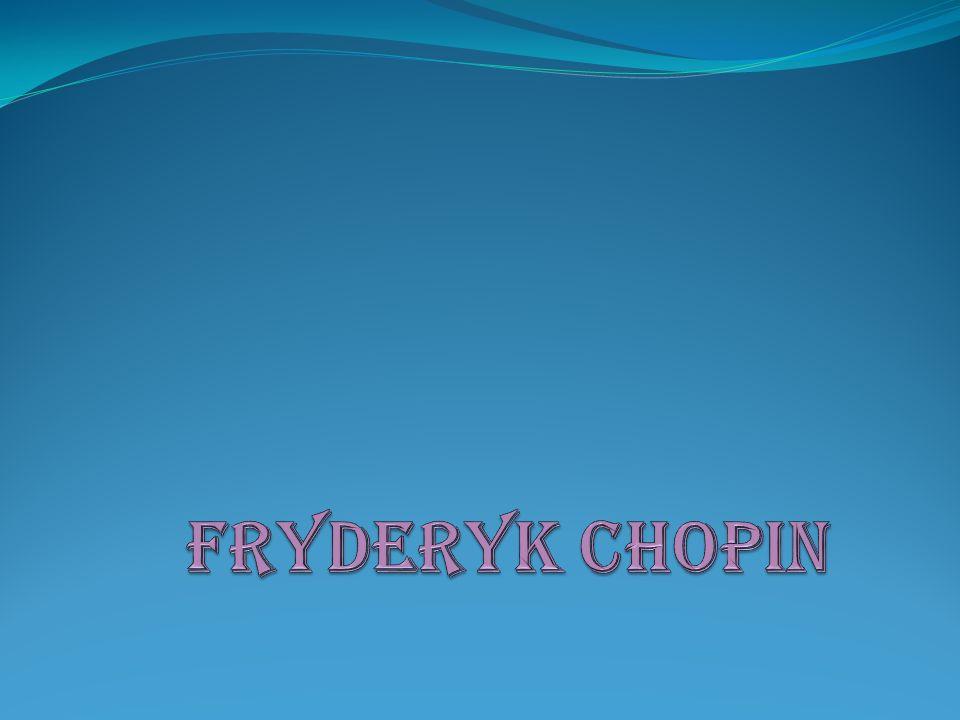 Miejsce urodzenia Chopin urodził się (wedle legendy przy grze jego ojca, Mikołaja, na skrzypcach) w jednej z dworskich oficyn hrabiego Fryderyka Skarbka, w której mieszkała rodzina Mikołaja i Justyny.