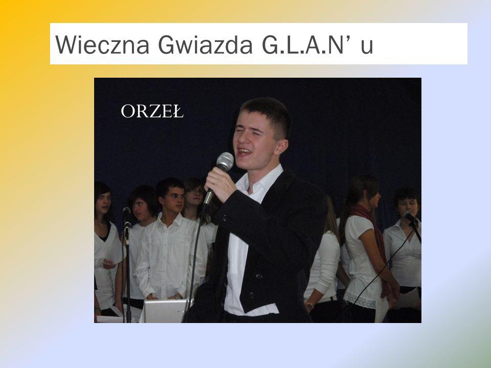 Wieczna Gwiazda G.L.A.N u ORZEŁ