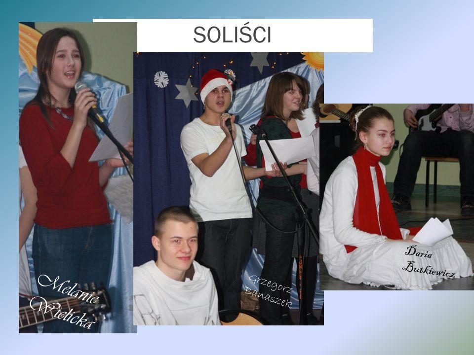 SOLIŚCI Melanie Wielicka Grzegorz Banaszek Daria Butkiewicz