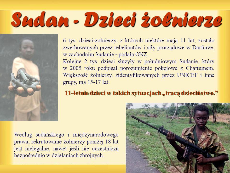 Sudan - Dzieci zołnierze. Według sudańskiego i międzynarodowego prawa, rekrutowanie żołnierzy poniżej 18 lat jest nielegalne, nawet jeśli nie uczestni