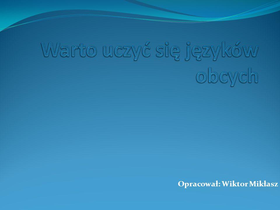 Opracował: Wiktor Mikłasz