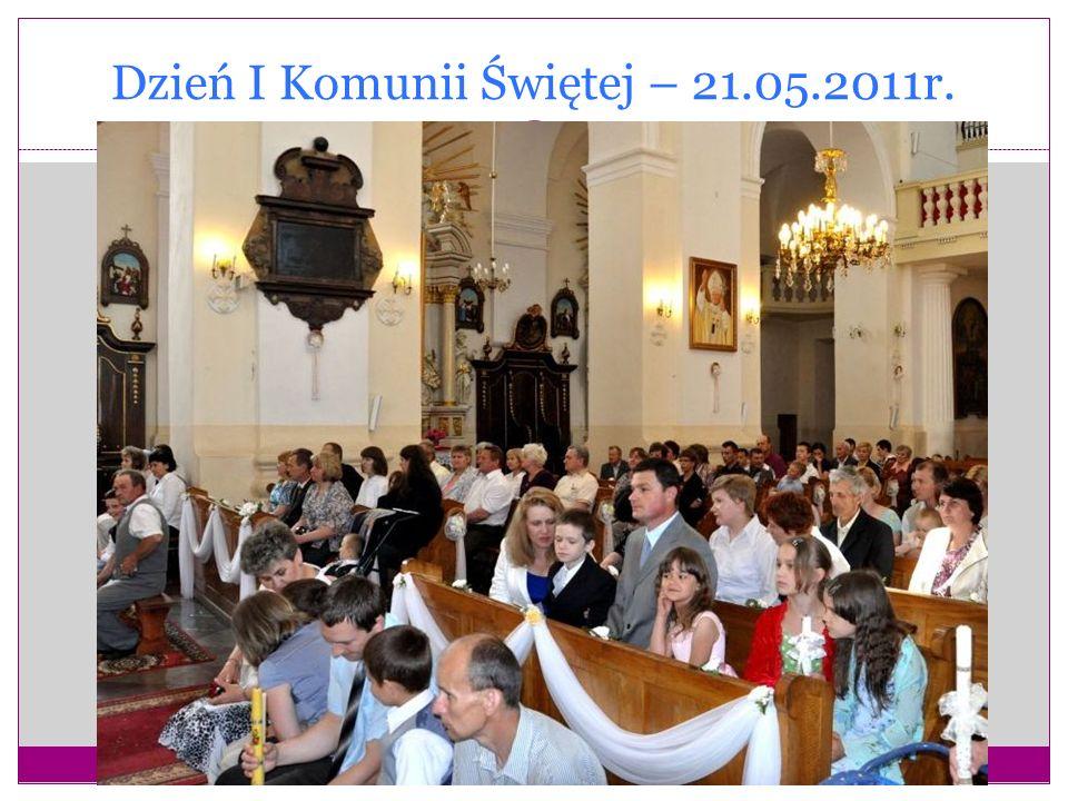 Dzień I Komunii Świętej – 21.05.2011r.